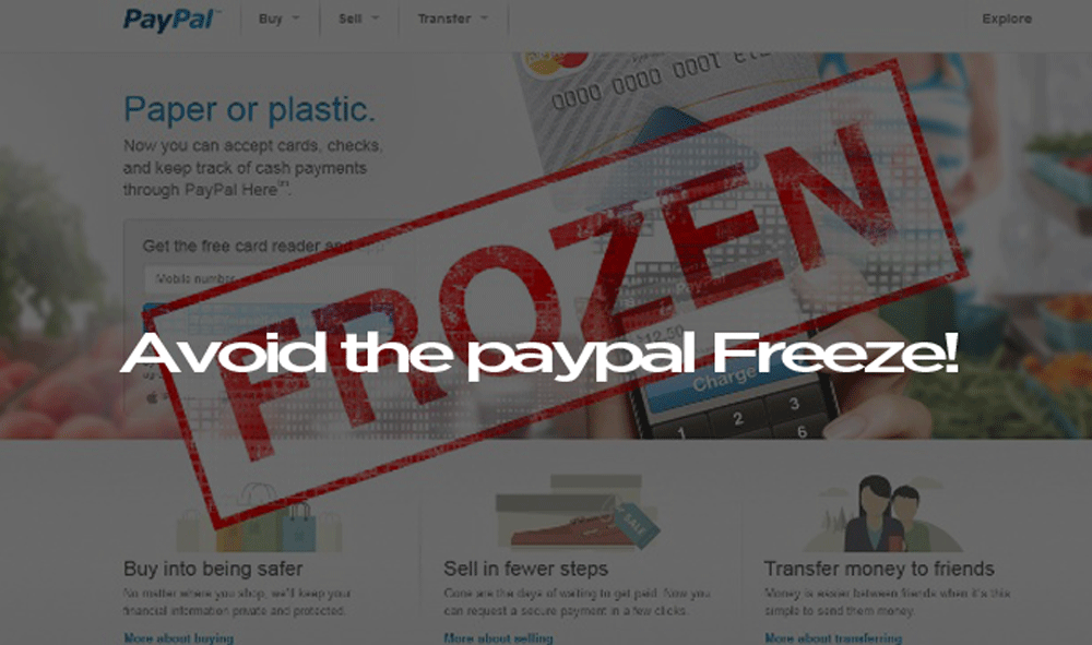 How To Avoid PayPal Pitfall of Freezing Accounts