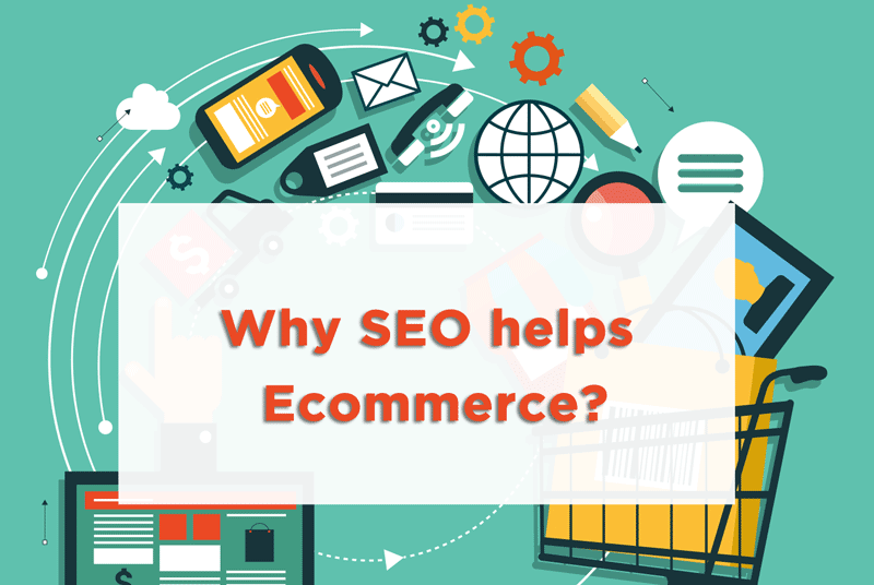 why seo helps ecommerce