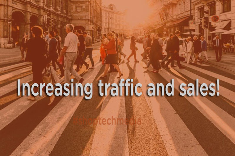 increase traffic and sales