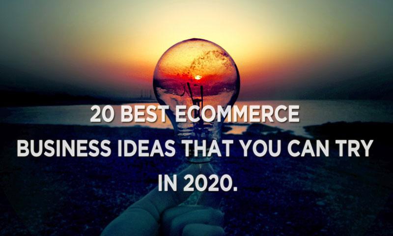 20 ecommerce ideas