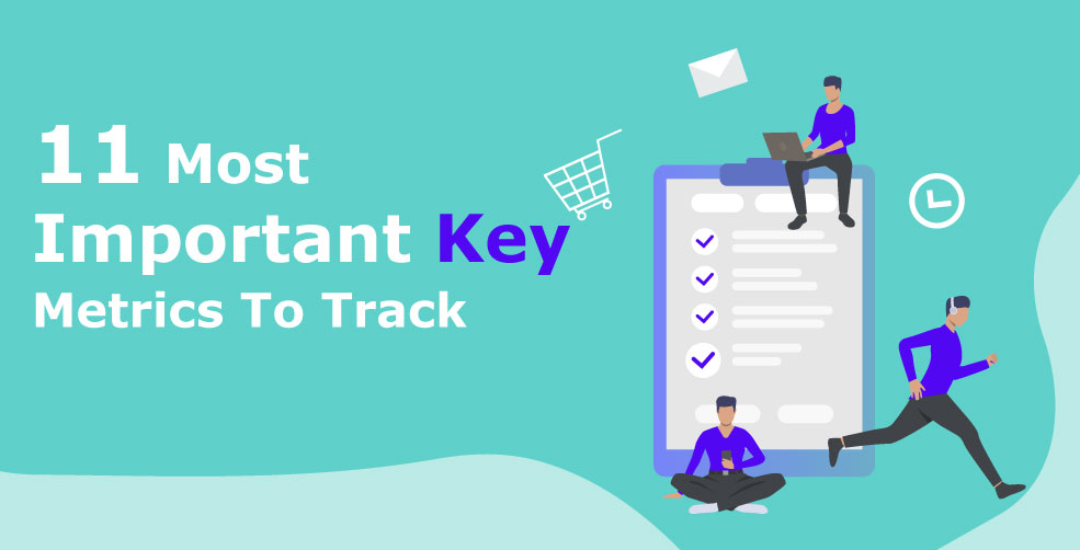 key metrics to track